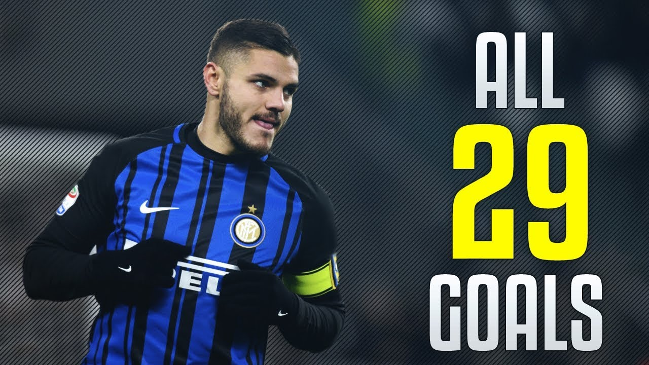 Mauro Icardi - All 29 Goals 2017/2018