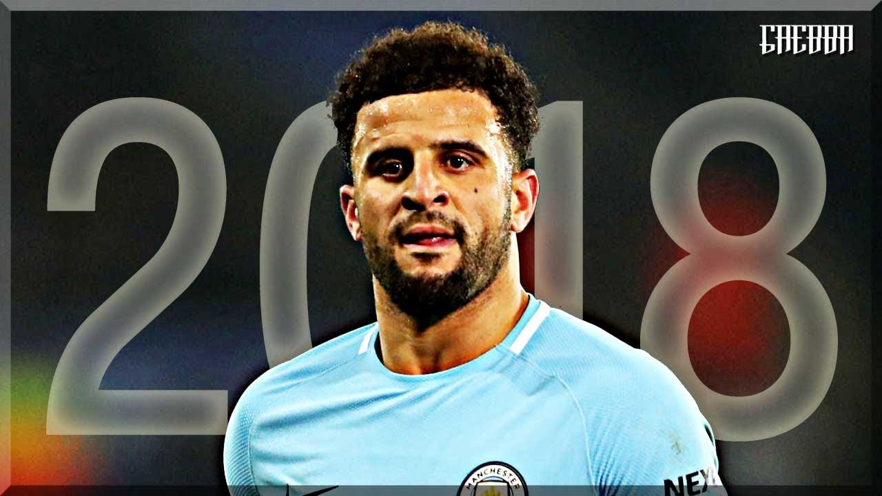 Kyle Walker - Passes & Defensive Skills 2017/2018 (Nguồn: Youtube)